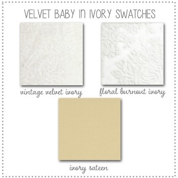 Velvet  Baby in Ivory Crib Bedding Collection Fabric Swatches Only