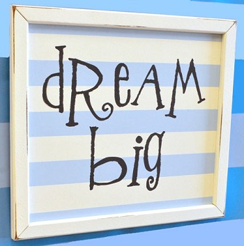 Vintage Wall Sign - Dream Big