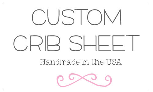 Custom Crib Sheet