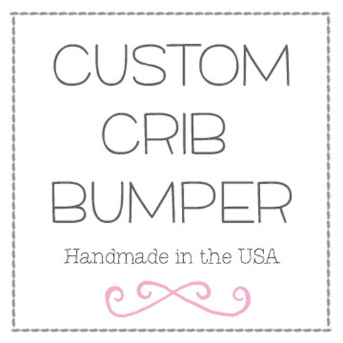 Custom Crib Bumper